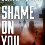 [PDF] [EPUB] Shame ON You (Redemption Thriller #16; Ozzie Novak Thriller #4) Download