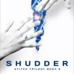 [PDF] [EPUB] Shudder (Stitch Trilogy #2) Download