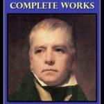 [PDF] [EPUB] Sir Walter Scott: Complete Works Download