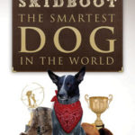 [PDF] [EPUB] Skidboot 'The Smartest Dog in the World' Download