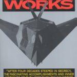 [PDF] [EPUB] Skunk Works: A Personal Memoir of My Years at Lockheed Download