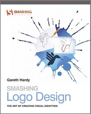 [PDF] [EPUB] Smashing Logo Design: The Art of Creating Visual Identities (Smashing Magazine Book Series) Download by Gareth Hardy