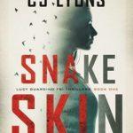 [PDF] [EPUB] Snake Skin (Lucy Guardino FBI Thriller, #1) Download