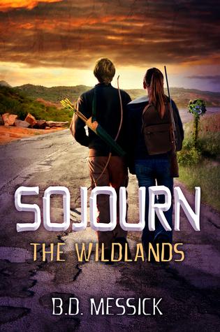 [PDF] [EPUB] Sojourn: The Wildlands (Rayn Mirago Saga #1) Download by B.D. Messick