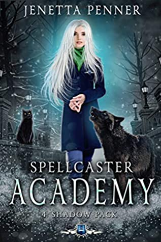 [PDF] [EPUB] Spellcaster Academy: Shadow Pack, Episode 4 Download by Jenetta Penner
