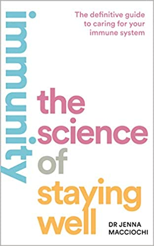 [PDF] [EPUB] Staying Well: How to Build a Healthy Immune System in the Modern World Download by Jenna Macciochi