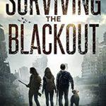 [PDF] [EPUB] Surviving the Blackout (Surviving the EMP #4) Download