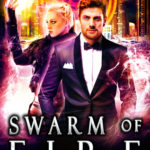 [PDF] [EPUB] Swarm of Fire (Las Vegas Paranormal Police Department #5) Download