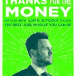[PDF] [EPUB] Thanks for the Money: How to Use My Life Story to Become the Best Joel McHale You Can Be Download