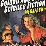 [PDF] [EPUB] The 38th Golden Age of Science Fiction MEGAPACK®: Chester S. Geier Download