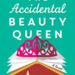 [PDF] [EPUB] The Accidental Beauty Queen Download