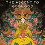 [PDF] [EPUB] The Ascent to Godhood (Tensorate, #4) Download