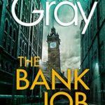 [PDF] [EPUB] The Bank Job: A Detective Lorimer short story (Lorimer #11.5) Download