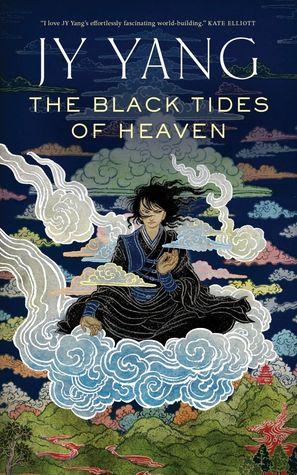 [PDF] [EPUB] The Black Tides of Heaven (Tensorate, #1) Download by J.Y.  Yang