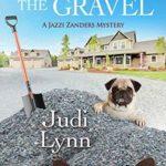 [PDF] [EPUB] The Body in the Gravel (A Jazzi Zanders Mystery #3) Download