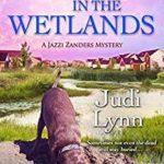 [PDF] [EPUB] The Body in the Wetlands (A Jazzi Zanders Mystery #2) Download
