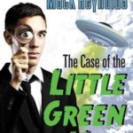 [PDF] [EPUB] The Case of the Little Green Men Download