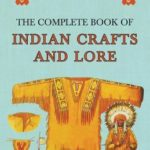 [PDF] [EPUB] The Complete Book of Indian Crafts and Lore Download