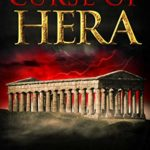 [PDF] [EPUB] The Curse of Hera (The Three Sisters #1) Download