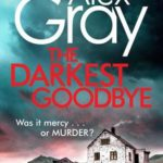 [PDF] [EPUB] The Darkest Goodbye (DCI Lorimer #13) Download