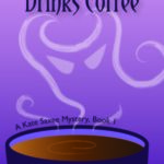 [PDF] [EPUB] The Devil Drinks Coffee (Kate Saxee Mystery #1) Download