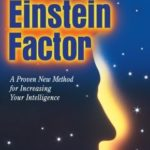 [PDF] [EPUB] The Einstein Factor: A Proven New Method for Increasing Your Intelligence Download