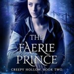 [PDF] [EPUB] The Faerie Prince (Creepy Hollow #2) Download