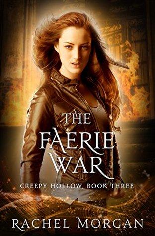 [PDF] [EPUB] The Faerie War (Creepy Hollow, #3) Download by Rachel  Morgan