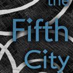 [PDF] [EPUB] The Fifth City (Arcera Trilogy Book 2) Download