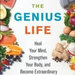 [PDF] [EPUB] The Genius Life: Heal Your Mind, Strengthen Your Body, and Become Extraordinary Download