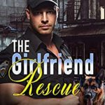 [PDF] [EPUB] The Girlfriend Rescue (Disaster City Search and Rescue) Download