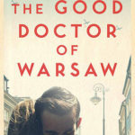[PDF] [EPUB] The Good Doctor of Warsaw Download
