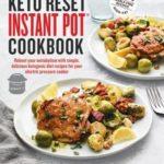 [PDF] [EPUB] The Keto Reset Instant Pot Cookbook Download