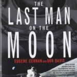 [PDF] [EPUB] The Last Man on the Moon: Astronaut Eugene Cernan and America's Race in Space Download