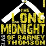 [PDF] [EPUB] The Long Midnight Of Barney Thomson (Barney Thomson, #1) Download