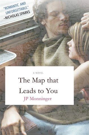 [PDF] [EPUB] The Map That Leads to You Download by J.P. Monninger