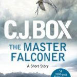 [PDF] [EPUB] The Master Falconer (Joe Pickett, #11.5) Download