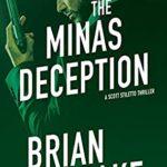 [PDF] [EPUB] The Minas Deception (Scott Steletto #5) Download