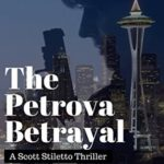 [PDF] [EPUB] The Petrova Betrayal (Scott Steletto #4) Download