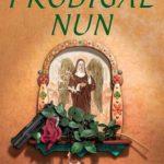 [PDF] [EPUB] The Prodigal Nun (Sister Agatha, #5) Download