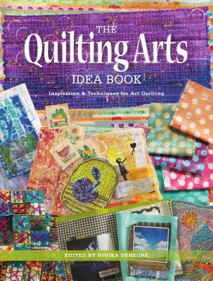 [PDF] [EPUB] The Quilting Arts Idea Book: Inspiration and Techniques for Art Quilting Download by Vivika Hansen DeNegre