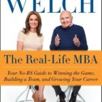 [PDF] [EPUB] The Real-Life MBA: Your No-BS Guide to Winning the Game, Building a Team, and Growing Your Career Download