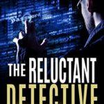 [PDF] [EPUB] The Reluctant Detective (C.T. Ferguson #1) Download