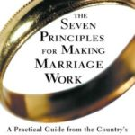 [PDF] [EPUB] The Seven Principles for Making Marriage Work: A Practical Guide from the Country's Foremost Relationship Expert Download