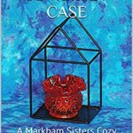 [PDF] [EPUB] The Somerset Case (A Markham Sisters Cozy Mystery Novella Book 19) Download