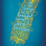 [PDF] [EPUB] The Strange and Beautiful Sorrows of Ava Lavender Download