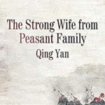 [PDF] [EPUB] The Strong Wife from Peasant Family: volume 1 Download