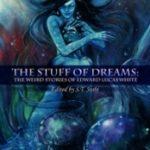 [PDF] [EPUB] The Stuff of Dreams: The Weird Stories of Edward Lucas White Download