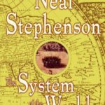 [PDF] [EPUB] The System of the World (The Baroque Cycle, #3) Download