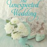 [PDF] [EPUB] The Unexpected Wedding (Comfort Crossing Book 5) Download
